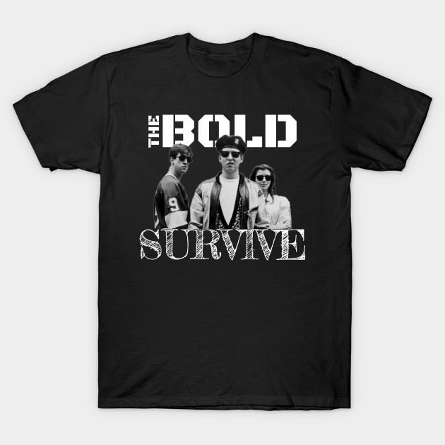 08c6c703b The Bold Survive - Ferris Buellers Day Off - T-Shirt | TeePublic