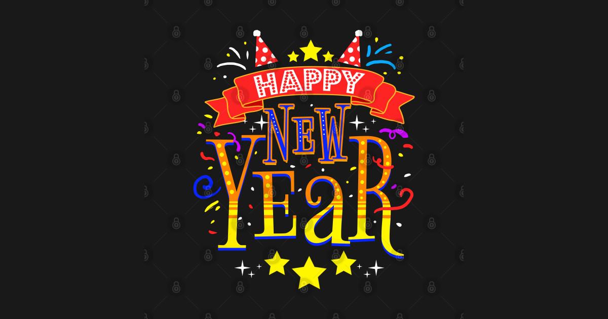 Happy New Year For New Year's Day - Happy New Year 2021 - Sticker | TeePublic
