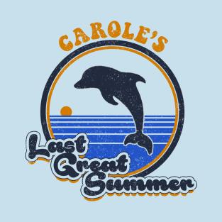 Carole's Last Great Summer t-shirts