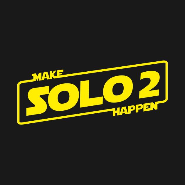 Make Solo 2 Happen