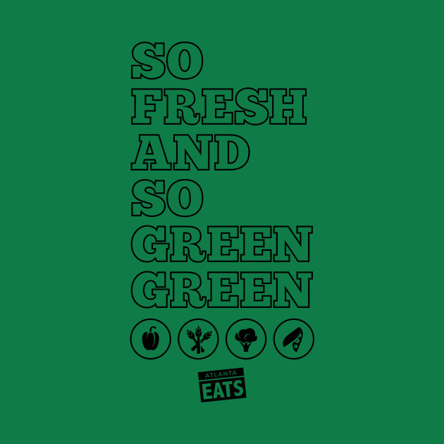 So Fresh and So Green, Green