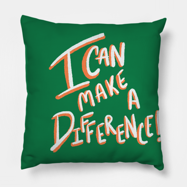 I can make a difference!