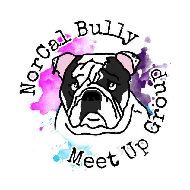 NorCal Bully Meet Up Group