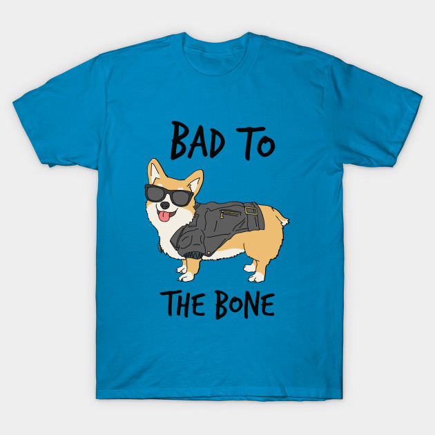 Bad to the Bone Corgi