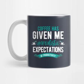 coffee quotes funny mugs teepublic