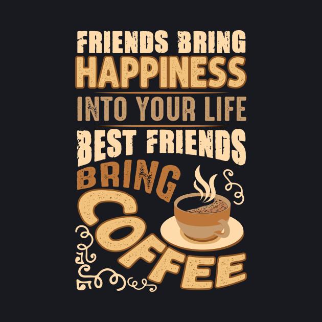 Motivation Coffee Friend