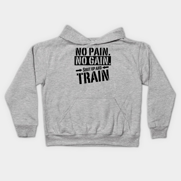No Pain No Gain Hoodie for Kids