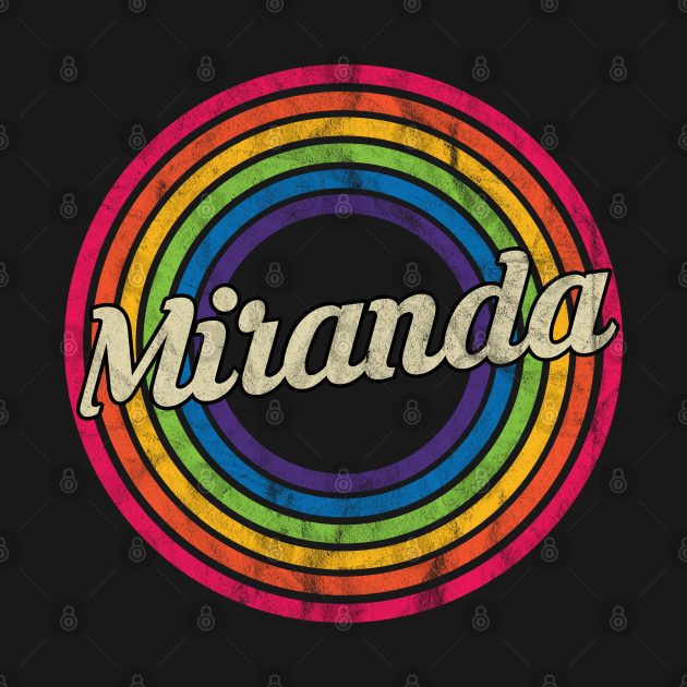 Miranda - Retro Rainbow Faded-Style