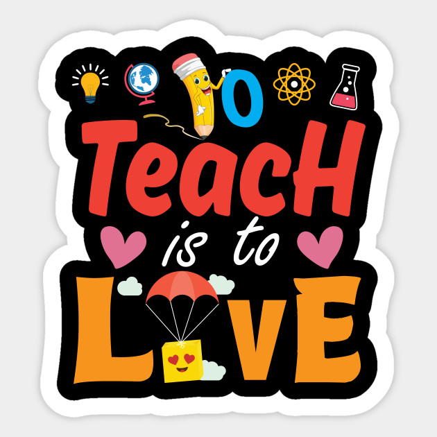 To Teach Is To Love With Cute Hearts Gift Teacher Student