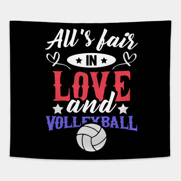 All Is Fair In Love And Volleyball