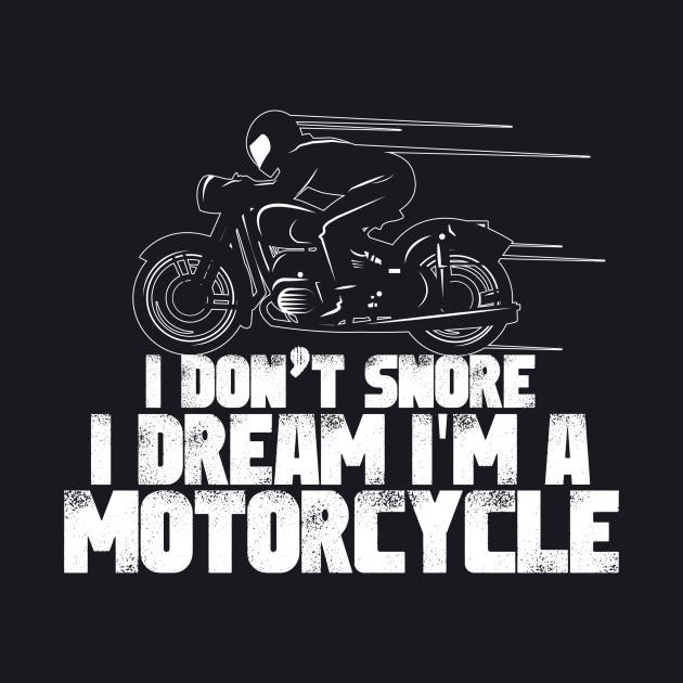 I Dream I'm A Motorcycle