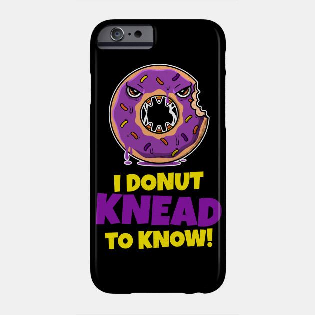 Halloween: I Donut knead to know! Creepy angry Doughnut Phone Case