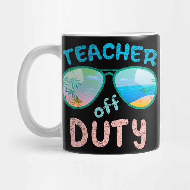 ce43cb332d9 Teacher off duty Tee Vacay Vacation Mode T-Shirt by teple