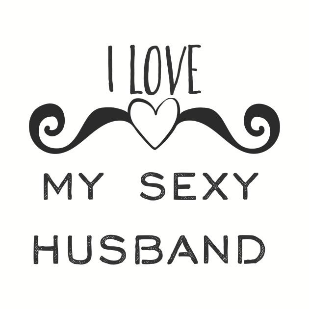 i love my sexy