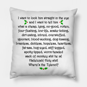 christmas vacation rant pillows teepublic - Christmas Vacation Rant
