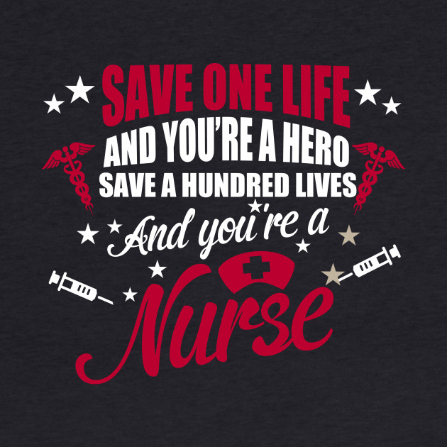 AND YOU ARE A NURSE