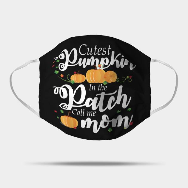 Cutest Pumpkin In The Patch Mom Shirt Halloween Costume