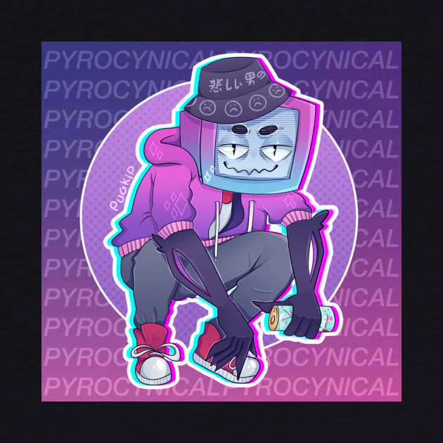 Pyrocynical / Shirt / Phone Case