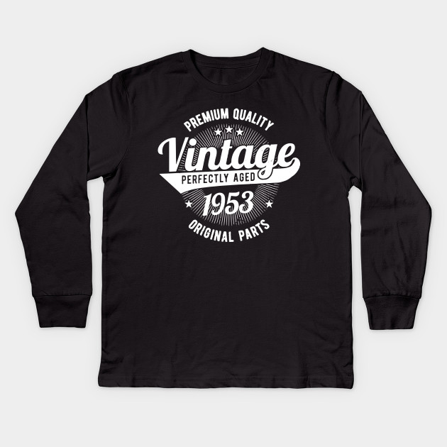 Premium Quality Vintage Est 1953 T Shirt 65 Years Old 65th Birthday Shirts