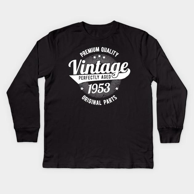 Premium Quality Vintage Est 1953 T Shirt 65 Years Old 65th Birthday Shirts Kids Long Sleeve