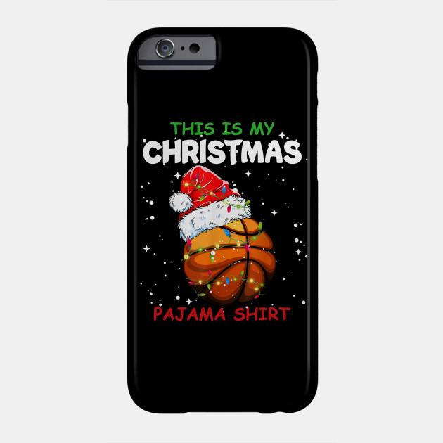 This Is My Christmas Pajama Basketball Christmas T-Shirt Phone Case