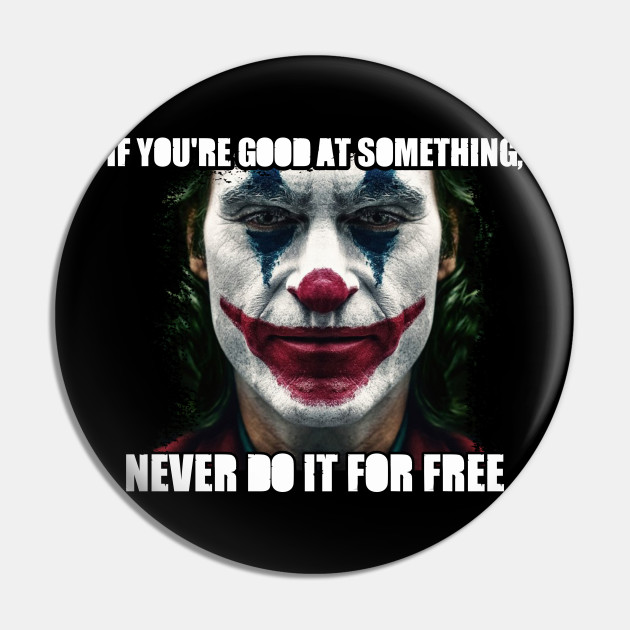 joker quotes joker pin au