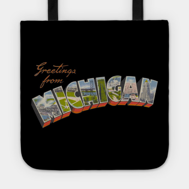 Greetings from michigan michigan tote teepublic 2481219 0 m4hsunfo