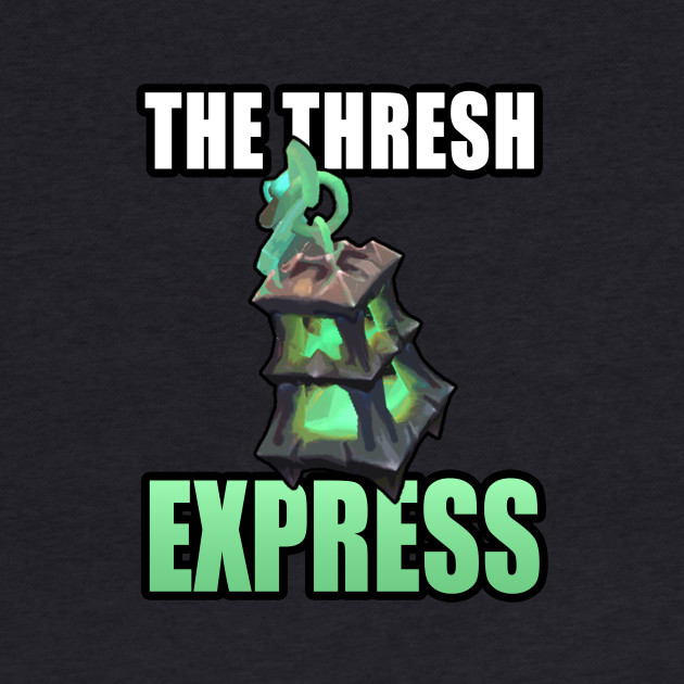 All aboard the Thresh express