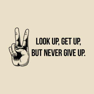 Motivational Quotes For Work T-Shirts | TeePublic