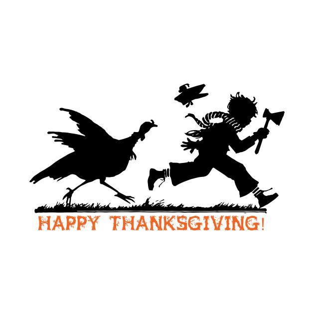 Happy Thanksgiving Turkey's Revenge