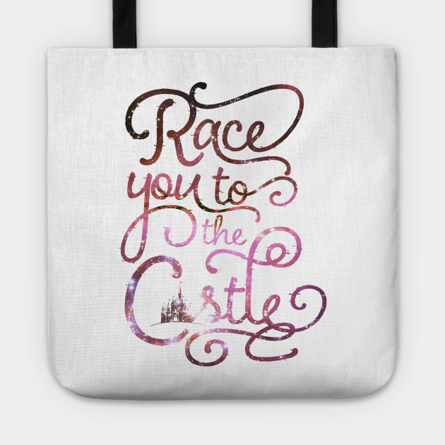 Race You To The Castle Walt Disney World Tote Teepublic