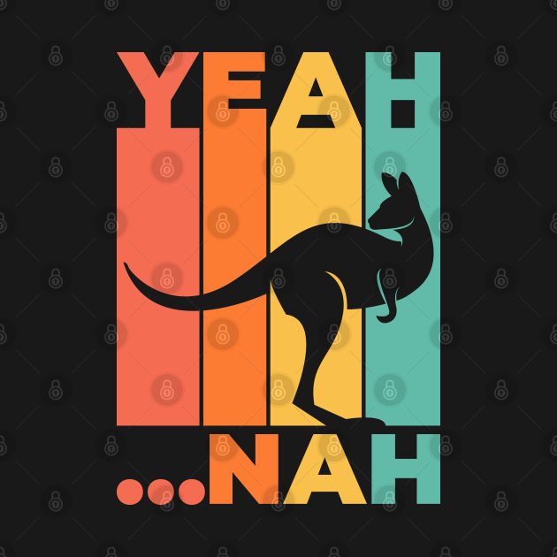Yeah Nah - Australian Sayings - Funny Australian Kangaroo