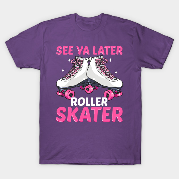 Retro Roller Skater Funny Quotes Humor Gifts