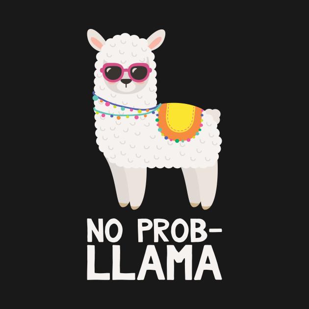 No Prob Llama Funny Llama Llama Phone Case Teepublic