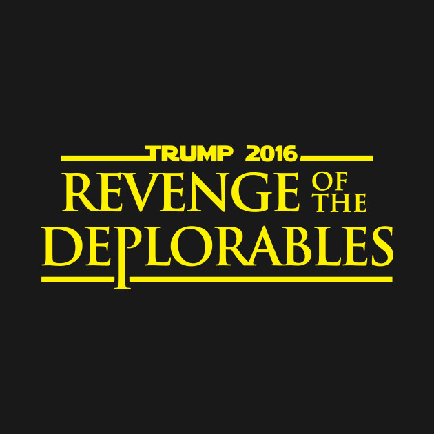 Revenge Of The Deplorables Trump 2016