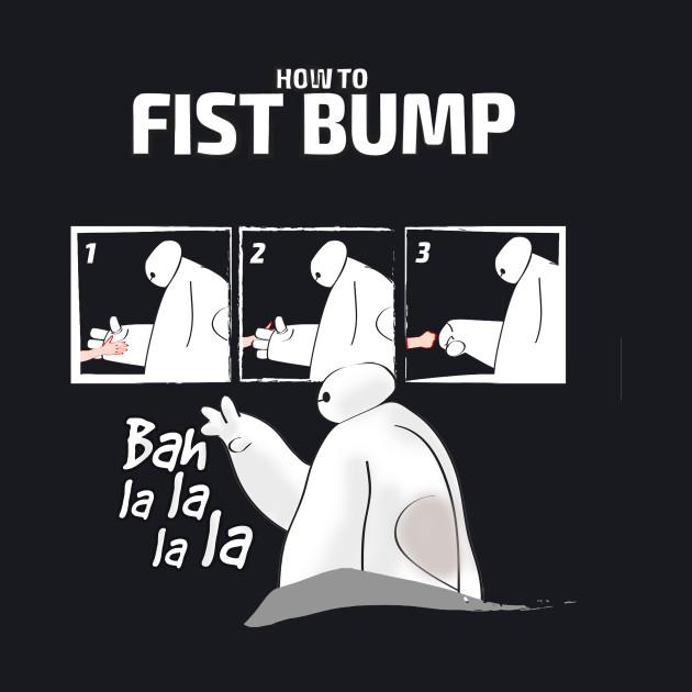 How to FISTBUMP!