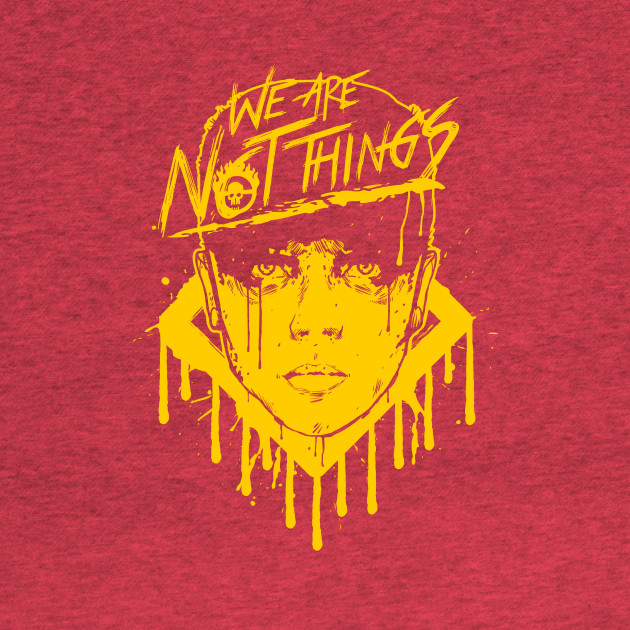 We Are Not Things (Yellow)