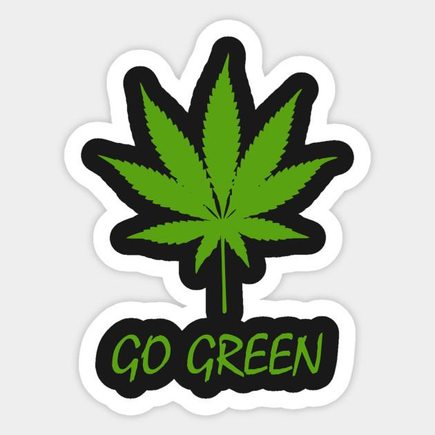 Funny Parody Go Green Weed Marijuana
