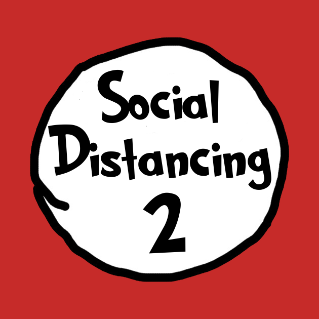 Social Distancing 2 - Thing 2
