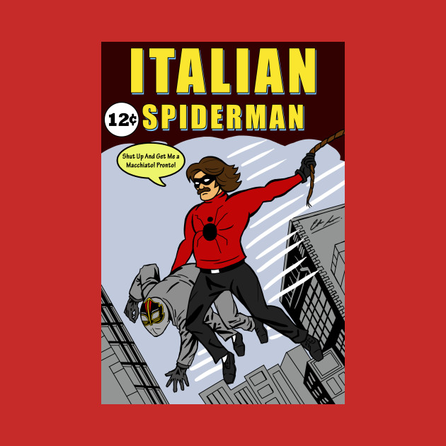155bcaa7 Italian Spiderman No. 1 - Spider Man - T-Shirt | TeePublic