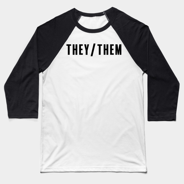 Pronouns: They/Them