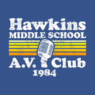 Hawkins Middle School A.V. Club t-shirts