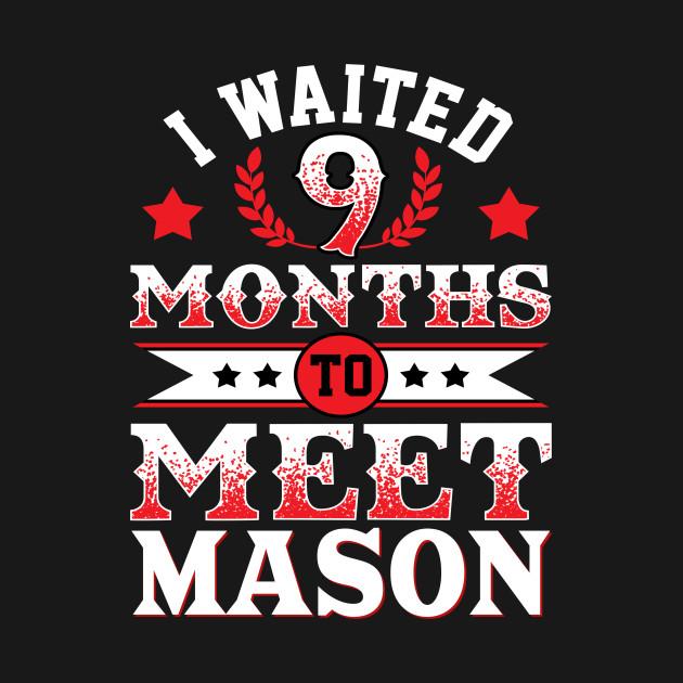 Mason Pregnancy Announcement Baby 9 Month Celebration