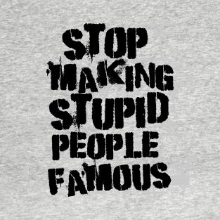 121f768d6 Stupid People T-Shirts | TeePublic