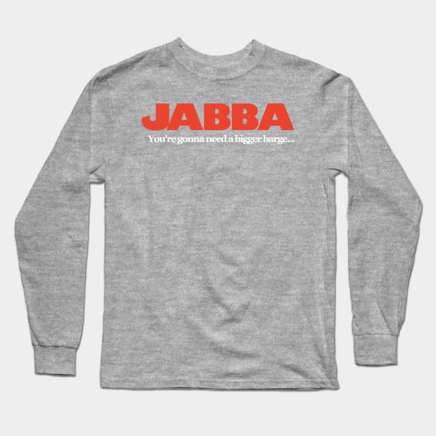 1cbe5d83 Jabba / Jaws Mash Up - Funny Star Wars - Long Sleeve T-Shirt   TeePublic