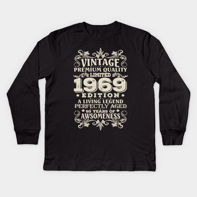 Vintage Made In 1969 50 Years Old Shirt 50th Birthday Gift Kids Long Sleeve T
