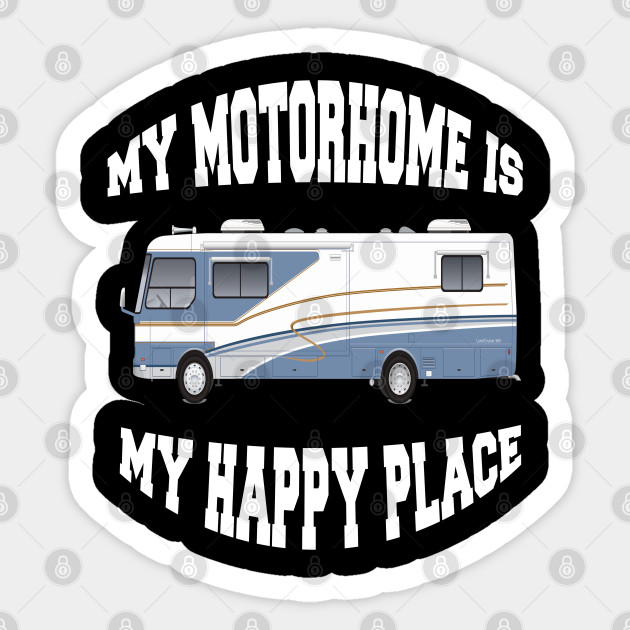 Happy Place RVing Camper Camping