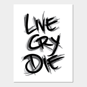 Live Cry Die Wall Art