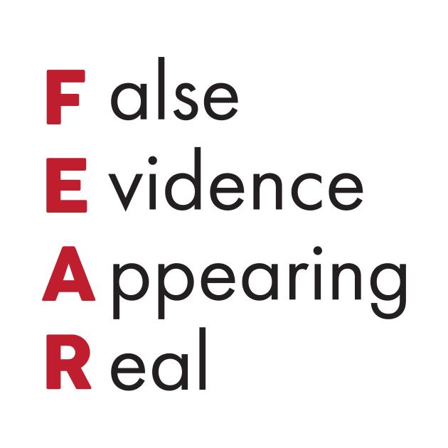 'False Evidence Appearing Real' Motivational FEAR ...