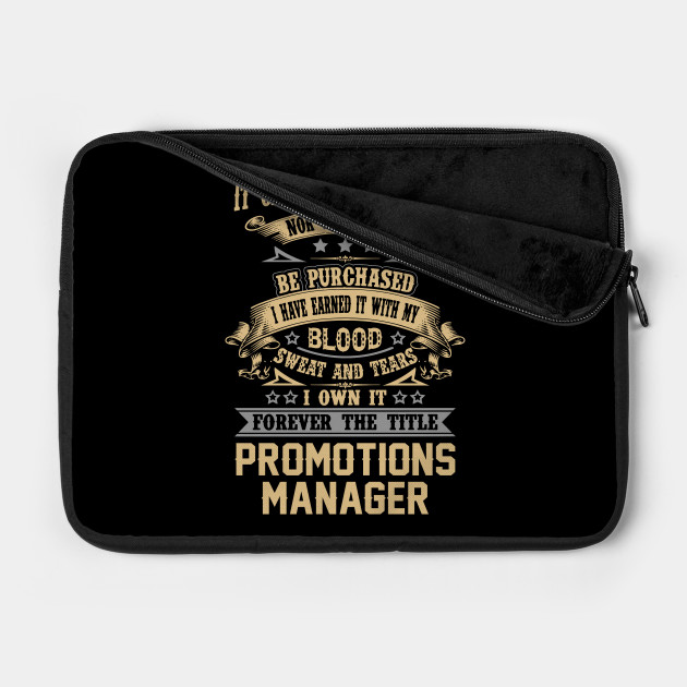 Promotions Manager T Shirt - Forever The Title Gift Item Tee